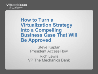 How to Turn a Virtualization Strategy into a Compelling - VMware