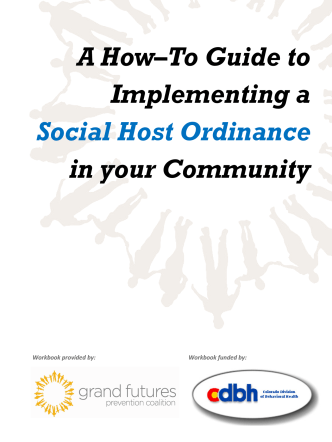 A How–To Guide to Implementing a Social Host Ordinance in your