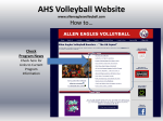 AHS Volleyball Website www.alleneaglesvolleyball.com How to…