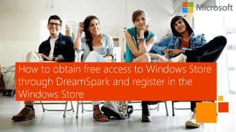 How to obtain free access to Windows Store through DreamSpark