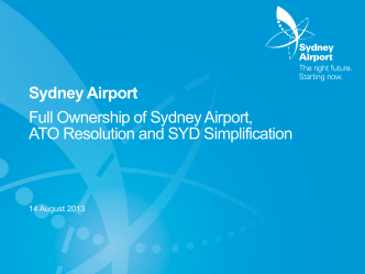 NB: Please refer to How to use new PowerPoint - Sydney Airport