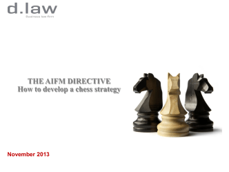 THE AIFM DIRECTIVE How to develop a chess strategy