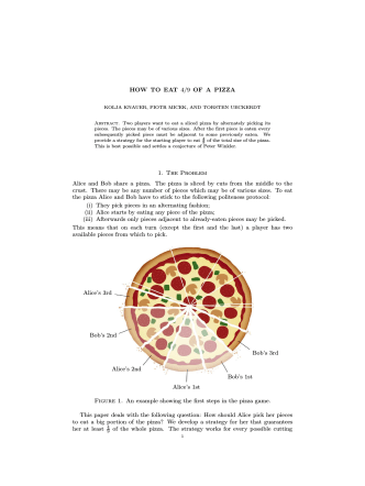 HOW TO EAT 4/9 OF A PIZZA 1. The Problem Alice and Bob share a