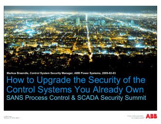 H t U d th S it fth How to Upgrade the Security of the Control Systems