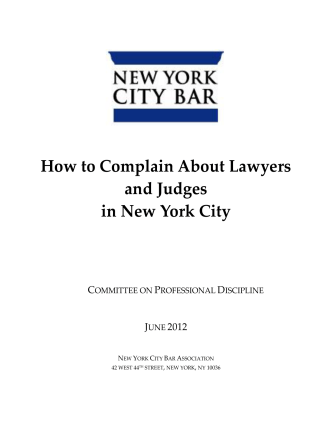 How to Complain About Lawyers and Judges in New York City