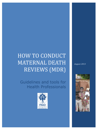 HOW TO CONDUCT MATERNAL DEATH REVIEWS (MDR) - FIGO