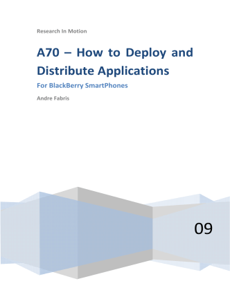 A70 – How to Deploy and Distribute Applications - BlackBerry