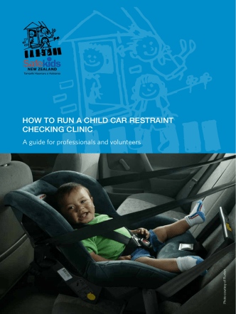 HOW TO RUN A CHILD CAR RESTRAINT CHECKING - Safekids