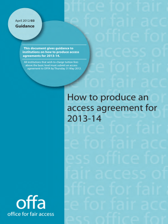 How to produce an access agreement for 2013-14 - Offa