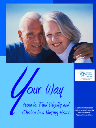 Y How to Find Dignity and Choice in a Nursing Home