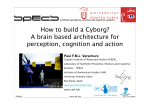 How to build a Cyborg? A brain based architecture for - IROS 2008