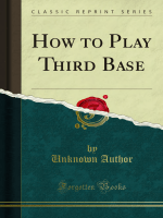 How to Play Third Base - Forgotten Books
