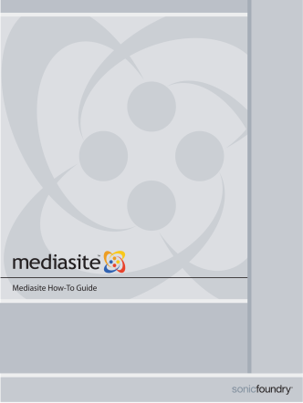 Mediasite How-To Guide