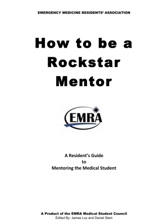 How to be a Rockstar Mentor - Emergency Medicine Residents