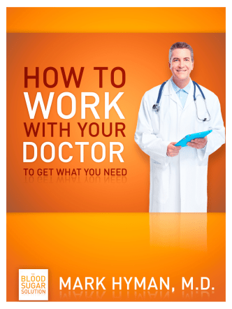 How to Work With Your Doctor To Get What You Need - The Blood