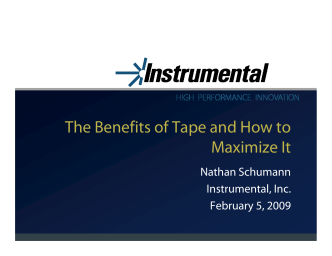 The Benefits of Tape and How to Maximize It - FUJIFILM TapePower