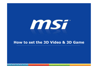 How to set the 3D Video  3D Game - MSi