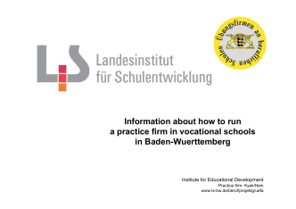 Information about how to run a practice firm in vocational schools in