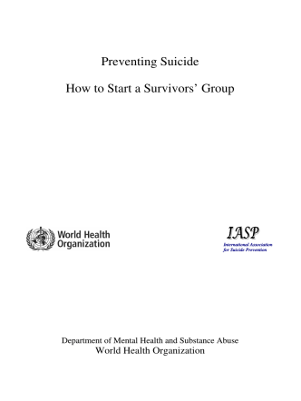 Preventing Suicide How to Start a Survivors Group - World Health