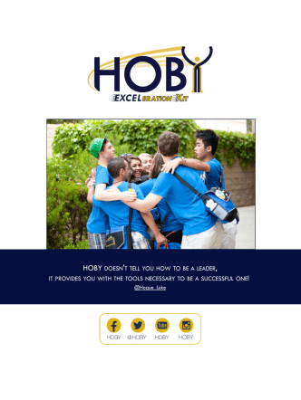 HOBY DOESNT TELL YOU HOW TO BE A LEADER IT PROVIDES