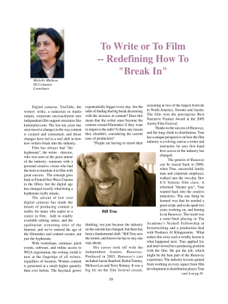 To Write or To Film -- Redefining How To Break In - Bill True