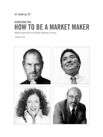 HOW TO BE A MARKET MAKER - iCrossing