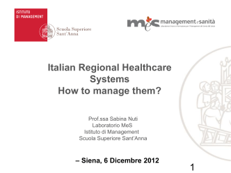 Italian Regional Healthcare Systems How to manage them? 1 - crisp