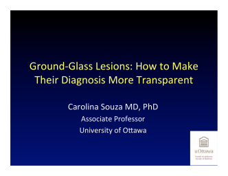 Ground-‐Glass Lesions: How to Make Their Diagnosis More