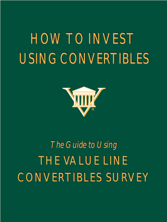 HOW TO INVEST USING CONVERTIBLES HOW TO INVEST USING