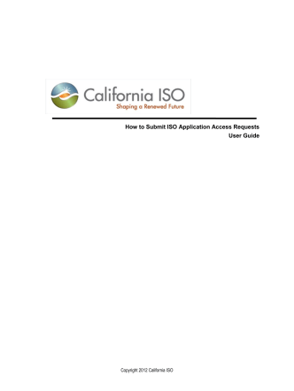 How to Submit ISO Application Access Requests - California ISO