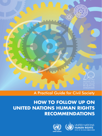 HOW TO FOLLOW UP ON UNITED NATIONS HUMAN RIGHTS