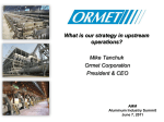 CEO Presentation - AMM Aluminum Industry Summit - Ormet