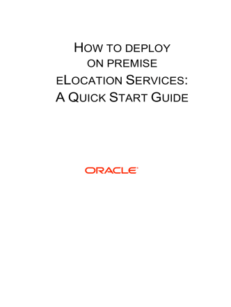 How To Deploy On Premise eLocation Services: A - Downloads