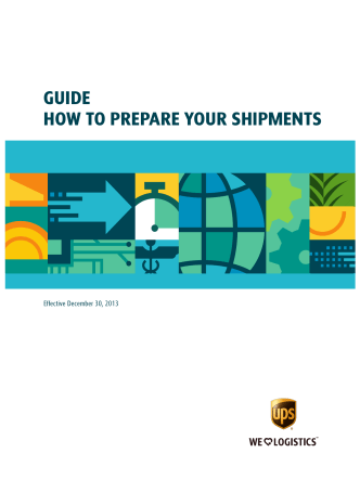 GUIDE HOW TO PREPARE YOUR SHIPMENTS - UPS.com
