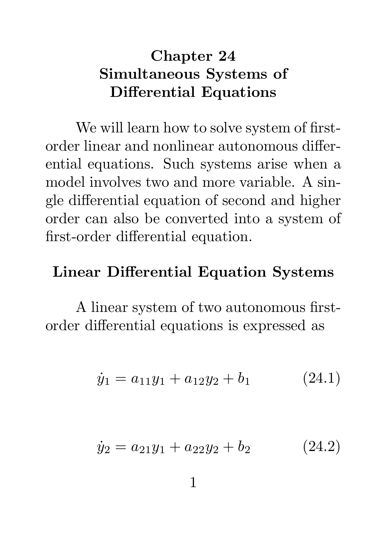 Chapter 24 Simultaneous Systems of Differential Equations We