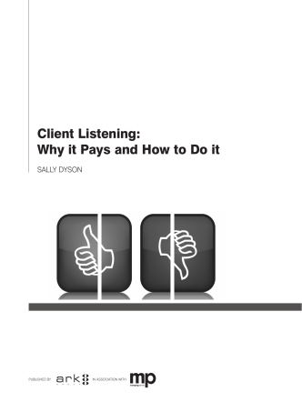 Client Listening: Why it Pays and How to Do it - Ark Group