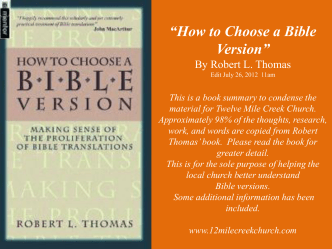 """How to Choose a Bible Version"" By Robert L. Thomas Edit July 26"