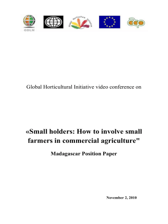 «Small holders: How to involve small farmers in commercial