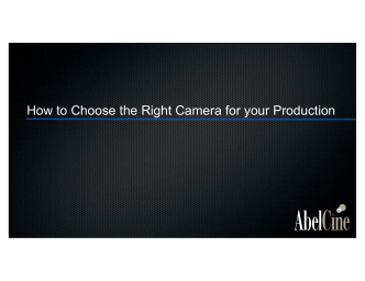 How to Choose the Right Camera for your Production