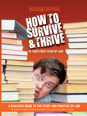 How to Survive and Thrive in your first year of law - Law Society of
