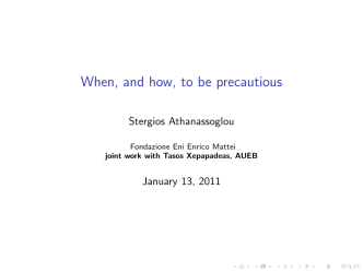 When, and how, to be precautious - Fondazione Eni Enrico Mattei