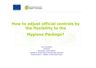 How to adjust official controls by the flexibility to the Hygiene - Evira