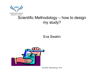 Scientific Methodology – how to design my study?