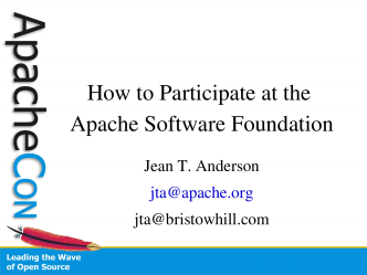 How to Participate at the Apache Software Foundation - ApacheCon