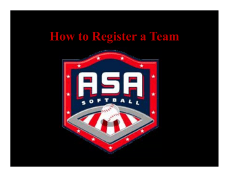 H t R it T How to Register a Team - ASA - Ohio