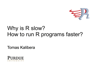 Why is R slow? How to run R programs faster?