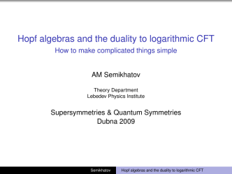 Hopf algebras and the duality to logarithmic CFT - How to make