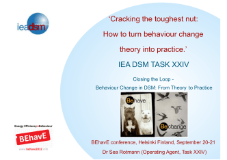 Cracking the toughest nut: How to turn behaviour - Behave2012