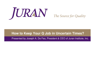 How to Keep Your Q Job in Uncertain Times?