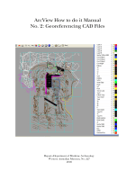 ArcView How to do it Manual No. 2: Georeferencing CAD Files